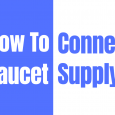 How To Connect Faucet Supply Lines